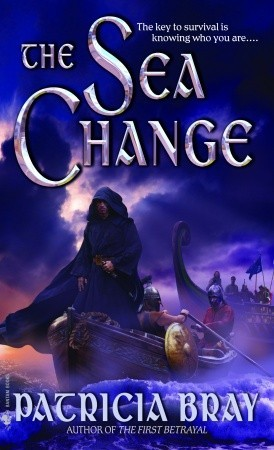 The Sea Change by Patricia Bray