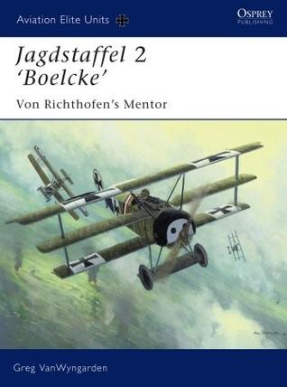 Jagdstaffel 2 'Boelcke': Von Richthofen's Mentor