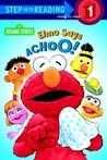 Elmo Says Achoo! (Sesame Street)