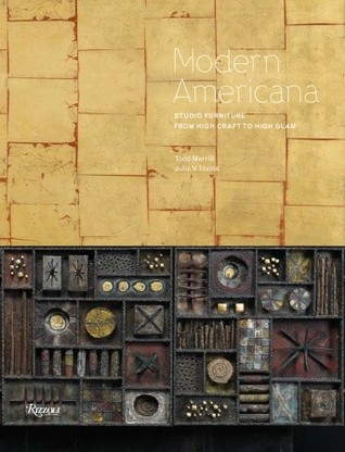Modern Americana: Studio Furniture From High Craft to High Glam