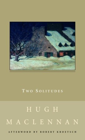 Two Solitudes by Hugh MacLennan