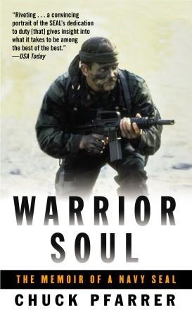 Warrior Soul: The Memoir of a Navy Seal