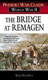 The Bridge at Remagen: A Story of World War II