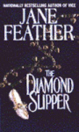 The Diamond Slipper by Jane Feather