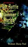The Battle of the Hammer Worlds (Helfort's War, #2)