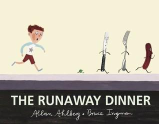 The Runaway Dinner by Allan Ahlberg
