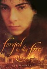 Forged in the Fire (Quaker Trilogy #2)