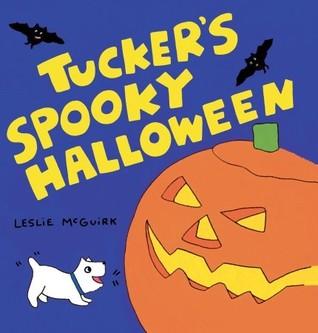 Tucker's Spooky Halloween by Leslie McGuirk