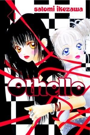 Othello, Volume 1 by Satomi Ikezawa