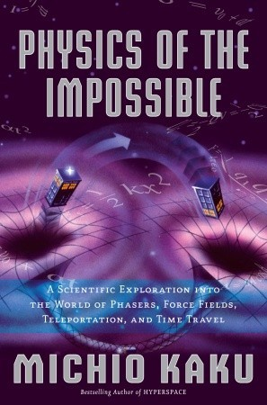 Physics of the Impossible (Hardcover)