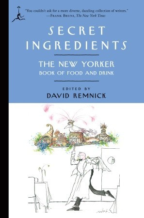 Secret Ingredients by David Remnick