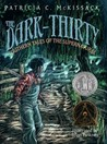 The Dark-Thirty by Patricia C. McKissack