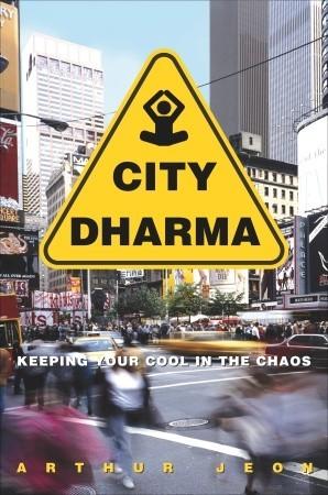 City Dharma by Arthur Jeon