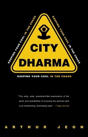 city-dharma-keeping-your-cool-in-the-chaos