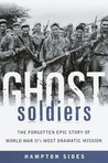 Ghost Soldiers: T...