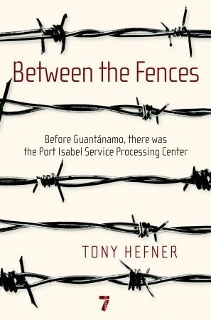 Between the Fences by Tony Hefner