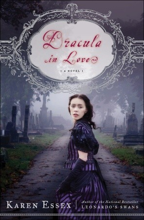 dracula in love by karen essex 7763145