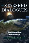 Download The Starseed Dialogues: Soul Searching the Universe