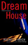 Dream House (Molly Blume, #2)