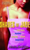 Shades of Jade (Strivers Row)