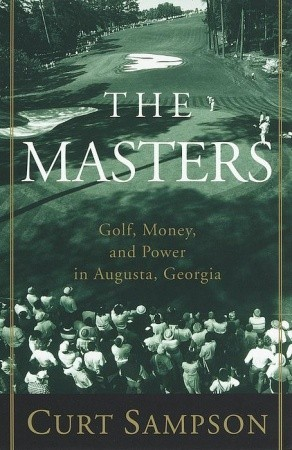 the-masters-golf-money-and-power-in-augusta-georgia
