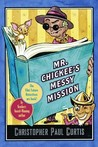Mr. Chickee's Messy Mission (Mr. Chickee, #2)