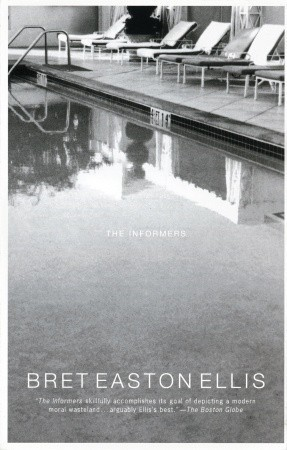 The Informers by Bret Easton Ellis