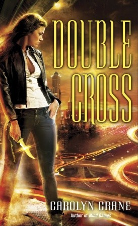 Book Review: Carolyn Crane's Double Cross
