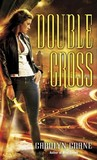 Double Cross (The Disillusionists #2)