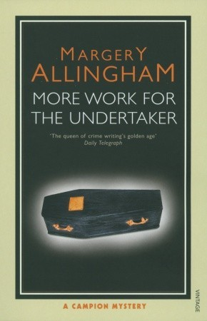 More Work for the Undertaker(Albert Campion 13)