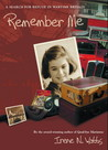 Remember Me by Irene N. Watts