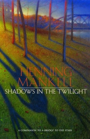 Shadows in the Twilight (Joel Gustafsson, #2)