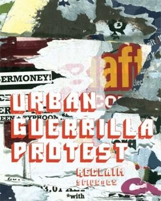 Urban Guerrilla Protest by Ake Rudolf