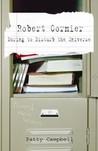Robert Cormier: Daring to Disturb the Universe