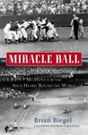 Miracle Ball by Peter T. Fornatale