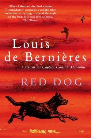 Red Dog by Louis de Bernières