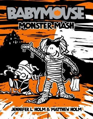 Monster Mash (Babymouse, #9)