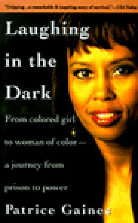 laughing-in-the-dark-from-colored-girl-to-woman-of-color-a-journey-from-prison-to-power
