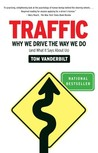 Traffic: Why We D...