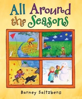 All Around the Seasons by Barney Saltzberg