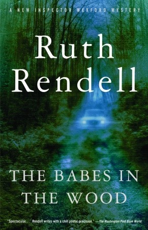 The Babes in the Wood by Ruth Rendell