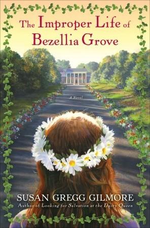 The Improper Life of Bezellia Grove