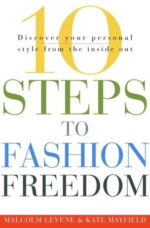 10 Steps to Fashion Freedom: Discover Your Personal Style from the Inside Out Descarga de libros electrónicos kostenlos englisch