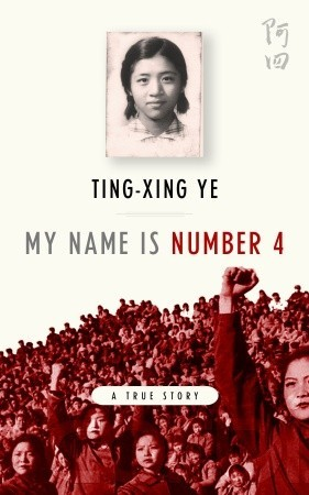 My Name is Number 4 by Ting-xing Ye