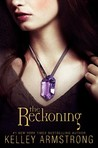 The Reckoning by Kelley Armstrong