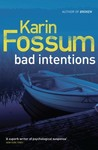 Bad Intentions (Inspector Konrad Sejer, #9)