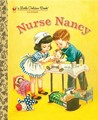 Nurse Nancy (Little Golden Book)
