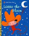 Lasso the Moon