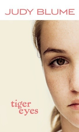 Tiger Eyes by Judy Blume