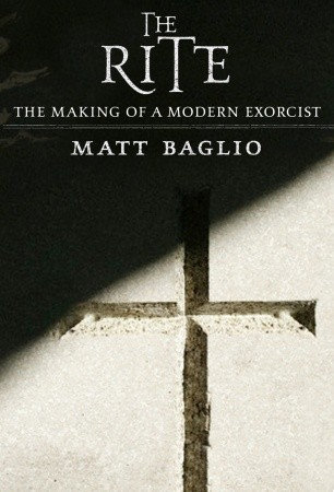 The rite the making of a modern exorcist by matt baglio 3662746 fandeluxe Choice Image